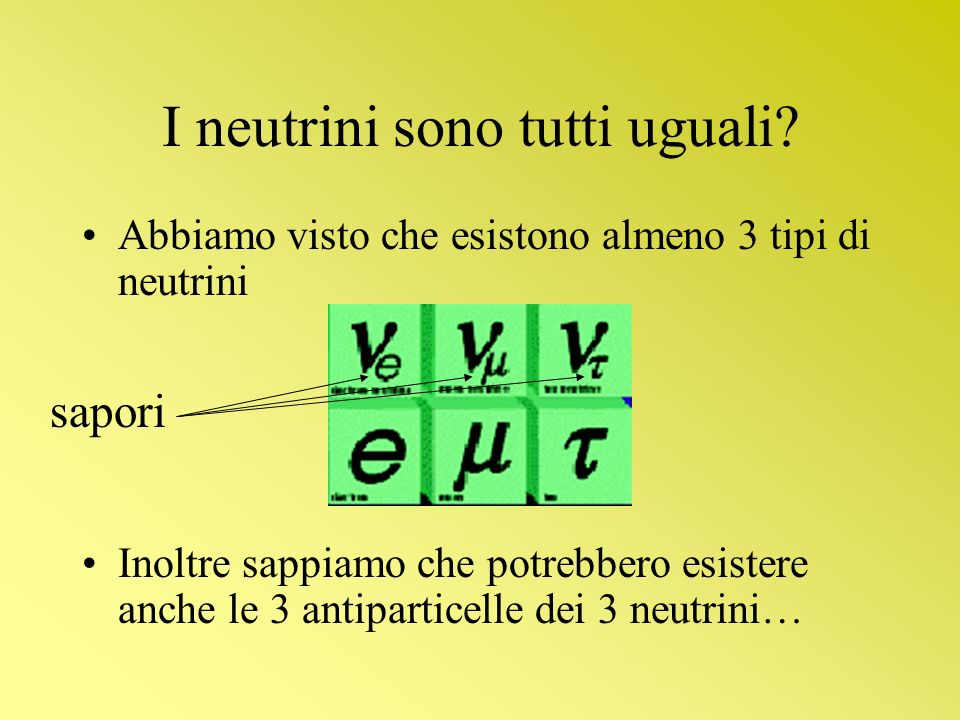I neutrini sono tutti uguali