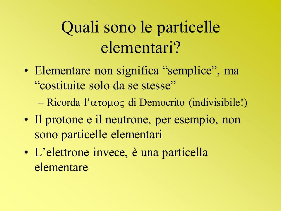 Quali sono le particelle elementari
