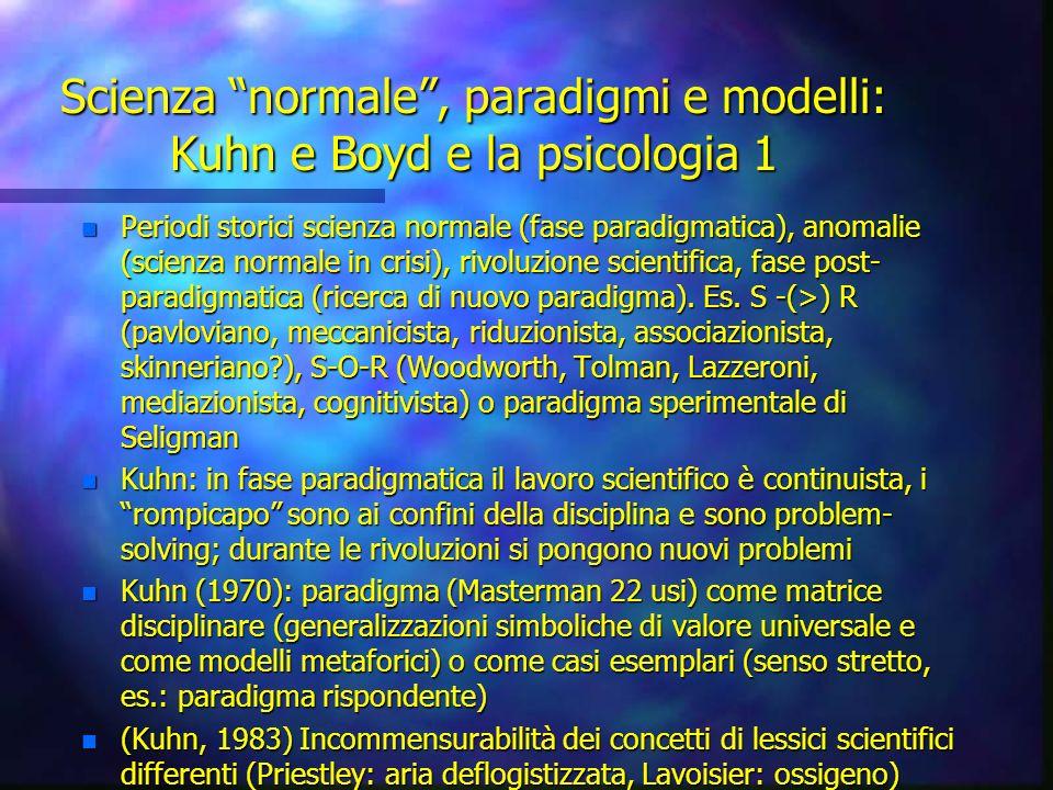 Scienza normale , paradigmi e modelli: Kuhn e Boyd e la psicologia 1