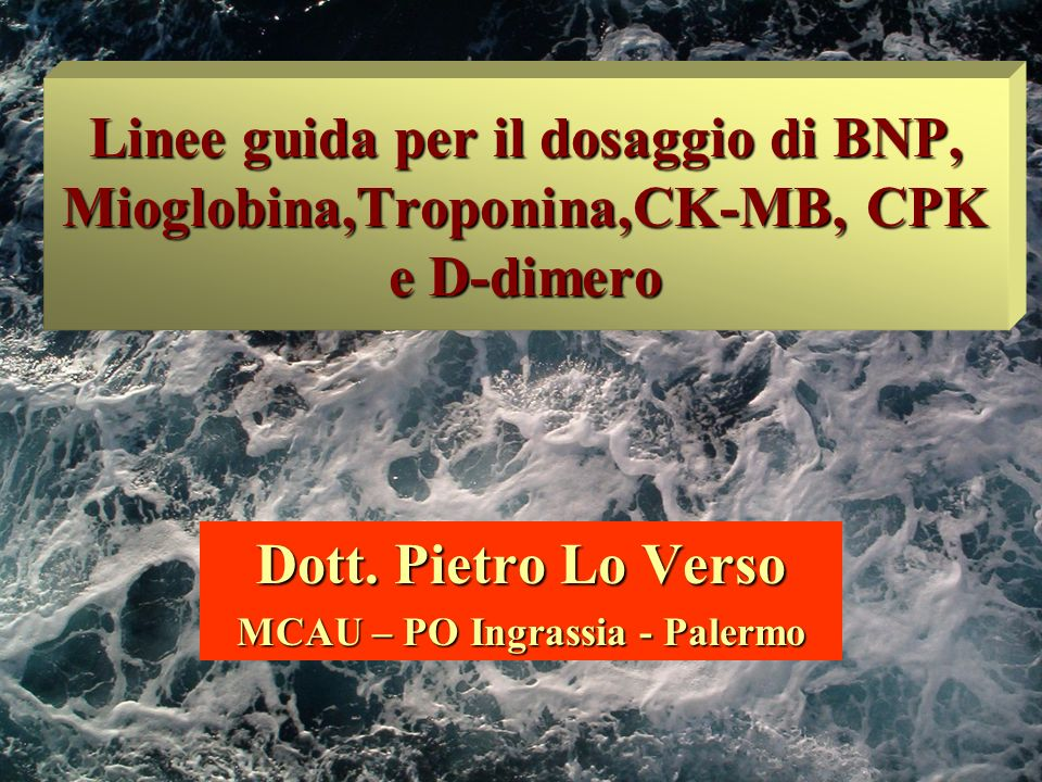 Dott. Pietro Lo Verso MCAU – PO Ingrassia - Palermo