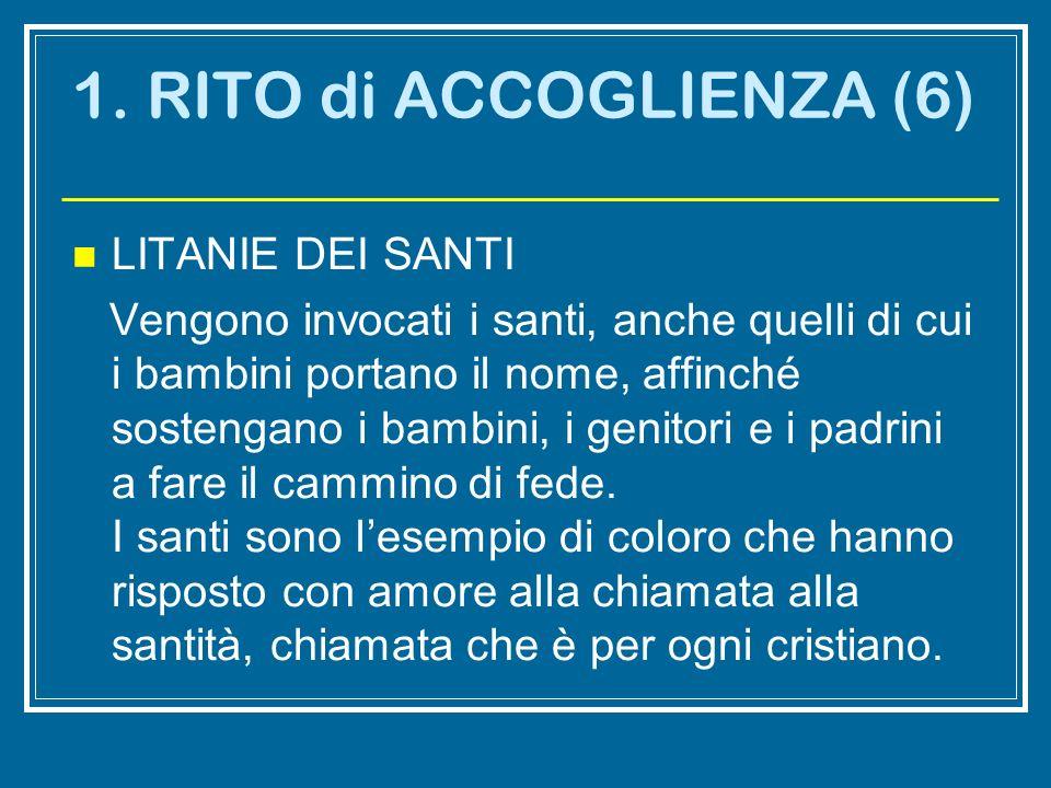 1. RITO di ACCOGLIENZA (6) LITANIE DEI SANTI