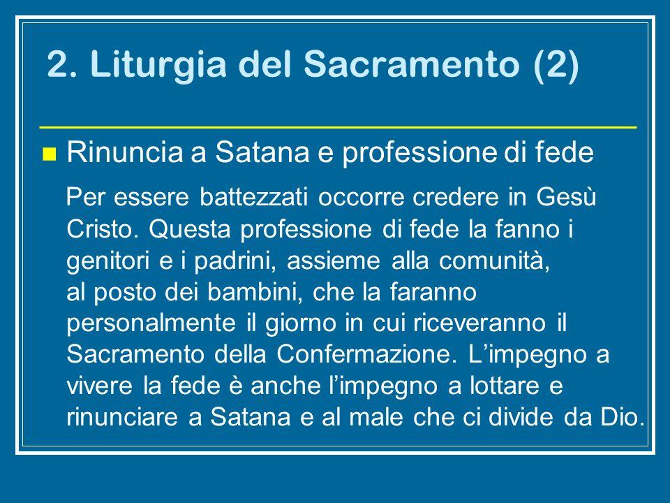 2. Liturgia del Sacramento (2)