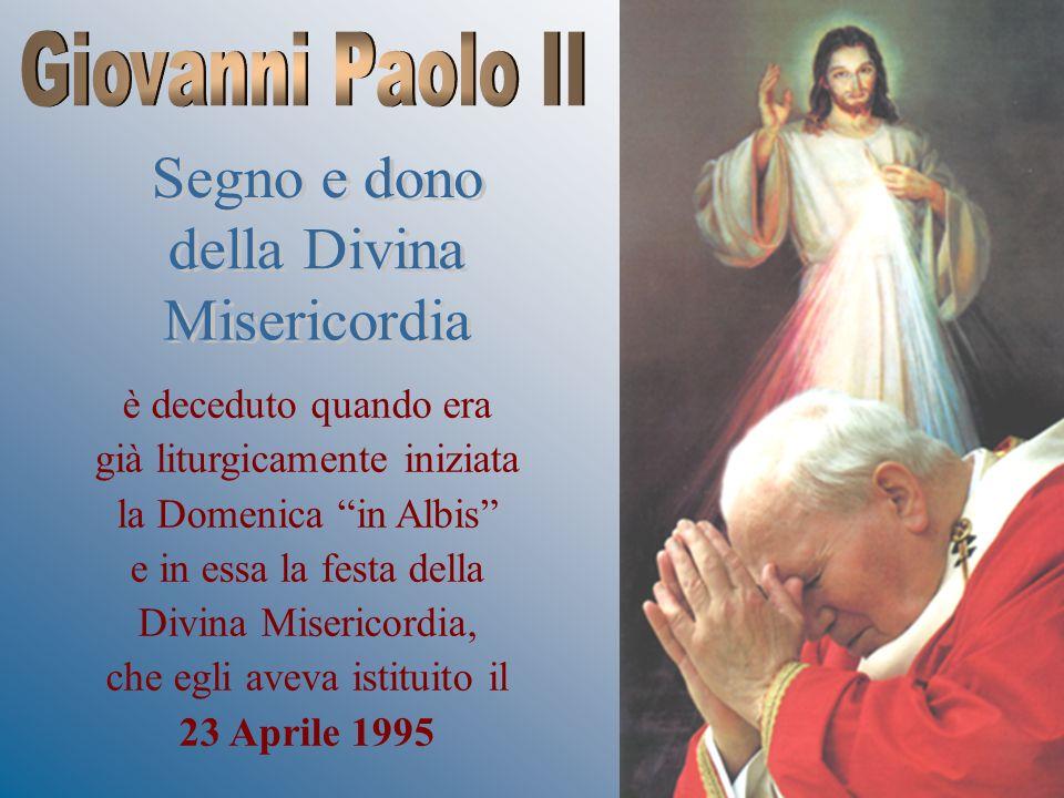 Giovanni Paolo II Segno e dono della Divina Misericordia