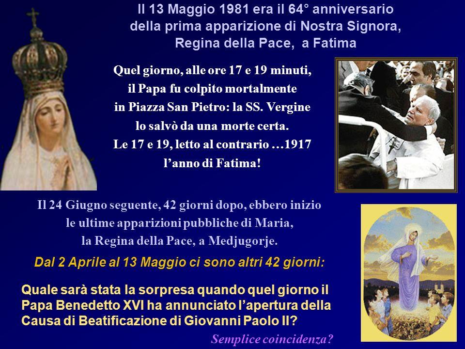 Semplice coincidenza Il 13 Maggio 1981 era il 64° anniversario