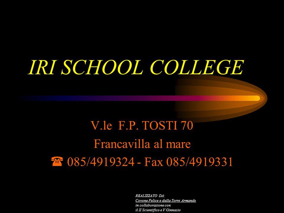 V.le F.P. TOSTI 70 Francavilla al mare  085/4919324 - Fax 085/4919331