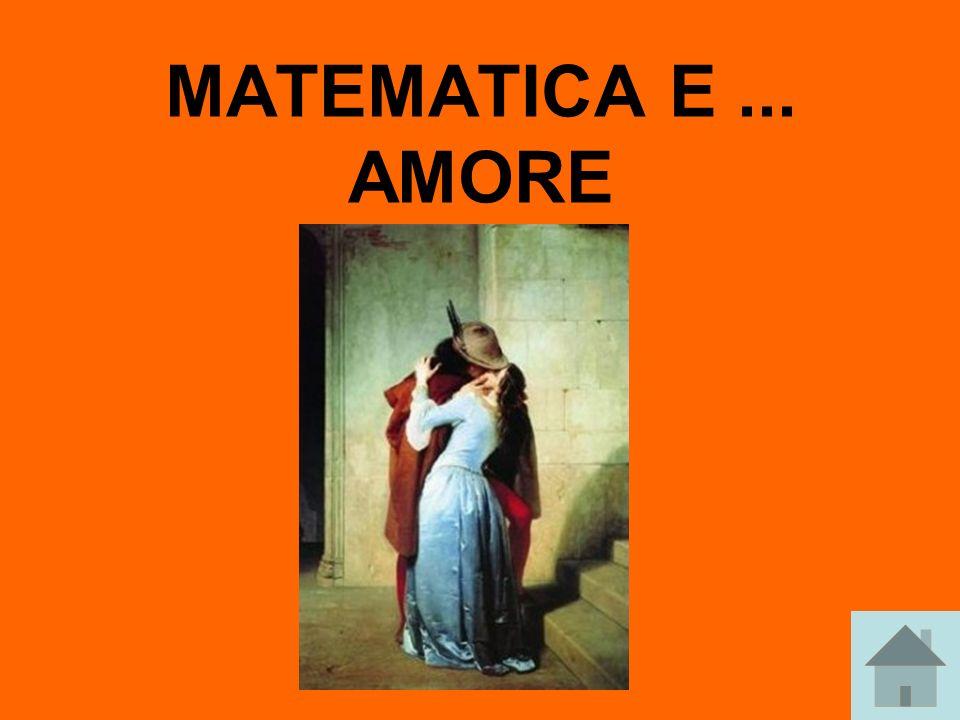 MATEMATICA E ... AMORE