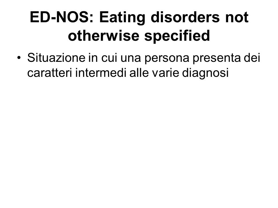 ED-NOS: Eating disorders not otherwise specified