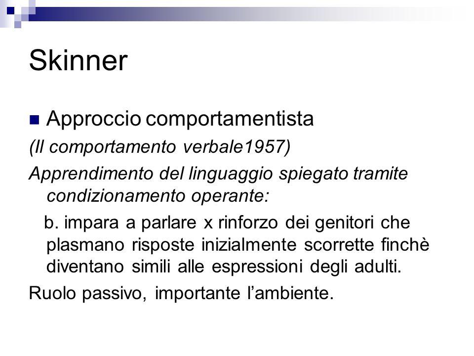 Skinner Approccio comportamentista (Il comportamento verbale1957)