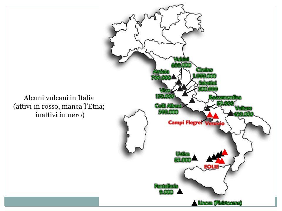 Alcuni vulcani in Italia (attivi in rosso, manca l'Etna;