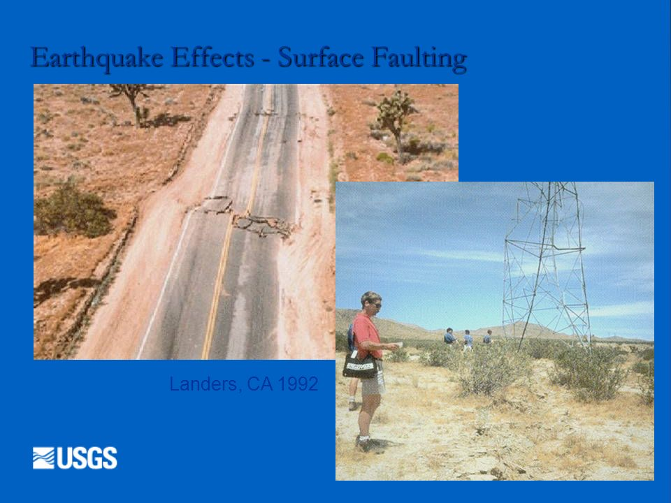 Earthquake Effects - Surface Faulting