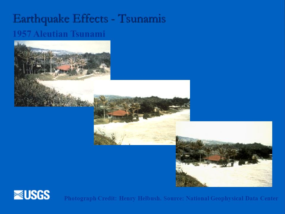 Earthquake Effects - Tsunamis