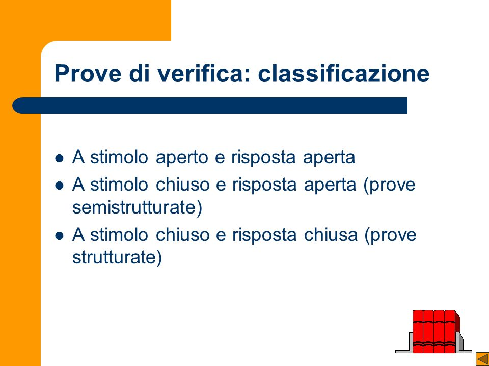 Prove di verifica: classificazione
