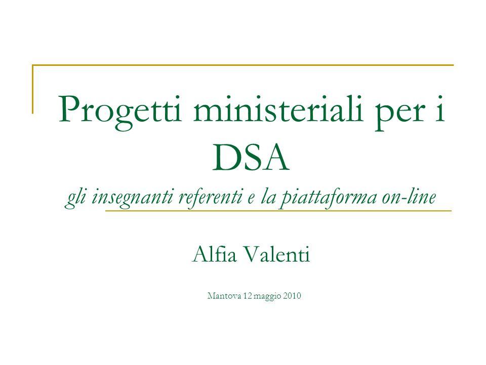 Progetti ministeriali per i DSA gli insegnanti referenti e la piattaforma on-line Alfia Valenti