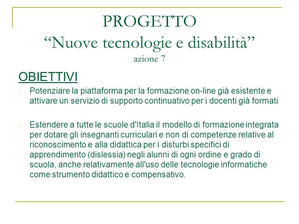 PROGETTO Nuove tecnologie e disabilità azione 7