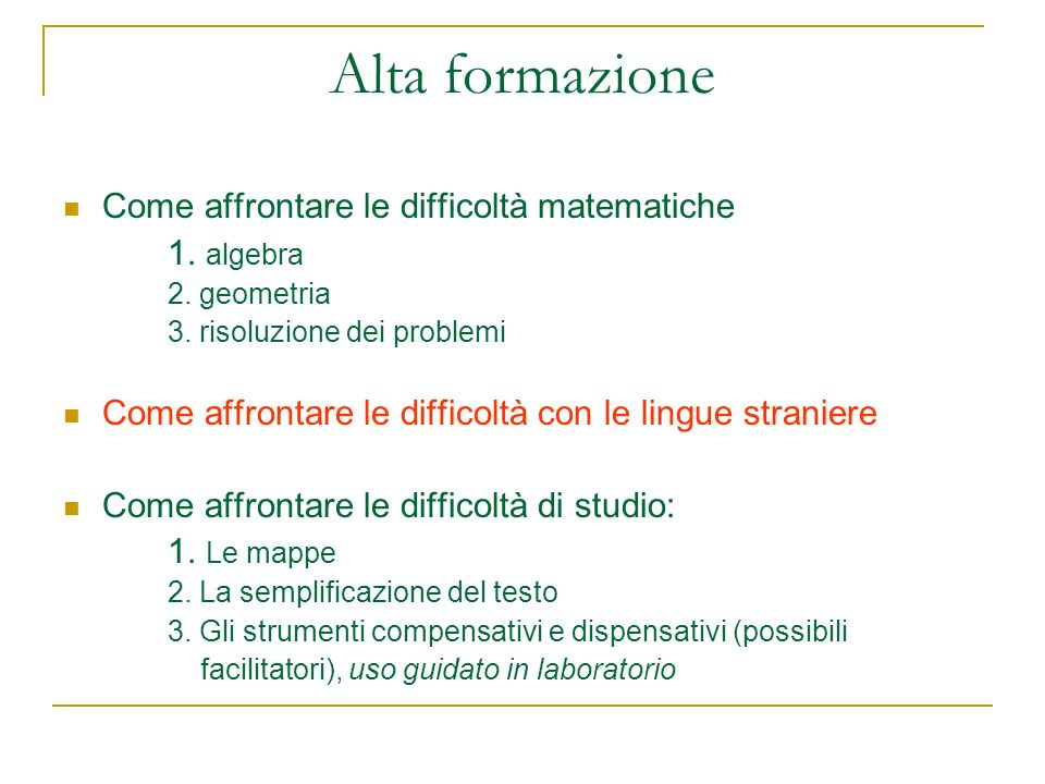 Alta formazione Come affrontare le difficoltà matematiche 1. algebra