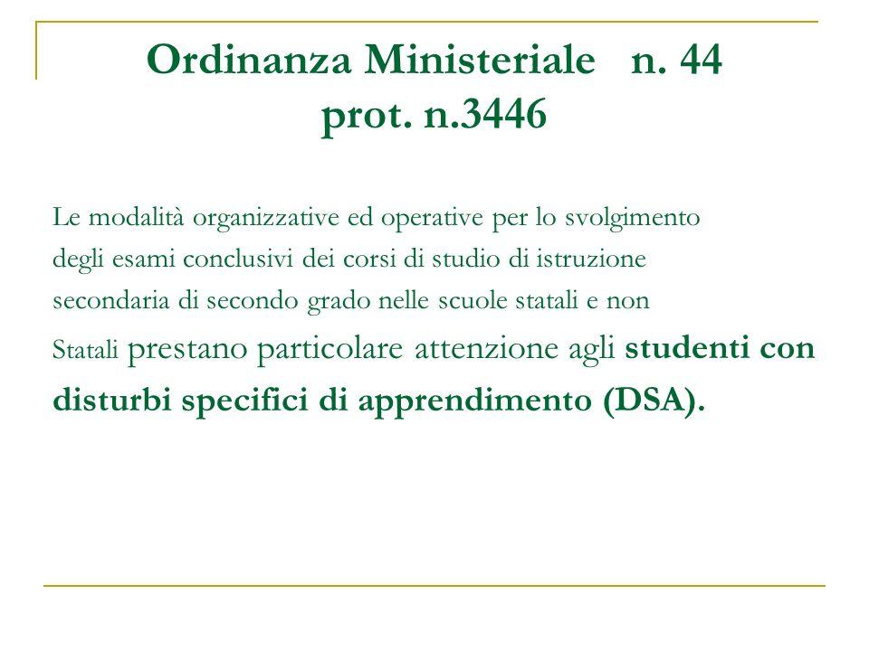 Ordinanza Ministeriale n. 44 prot. n.3446