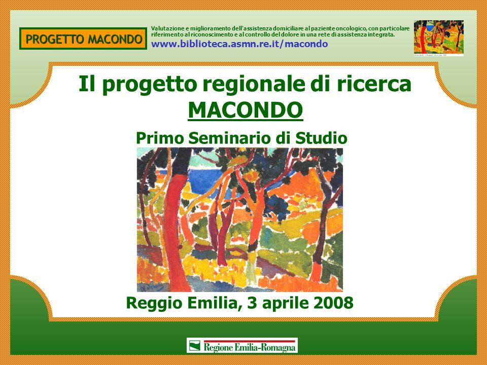 Il progetto regionale di ricerca MACONDO Primo Seminario di Studio