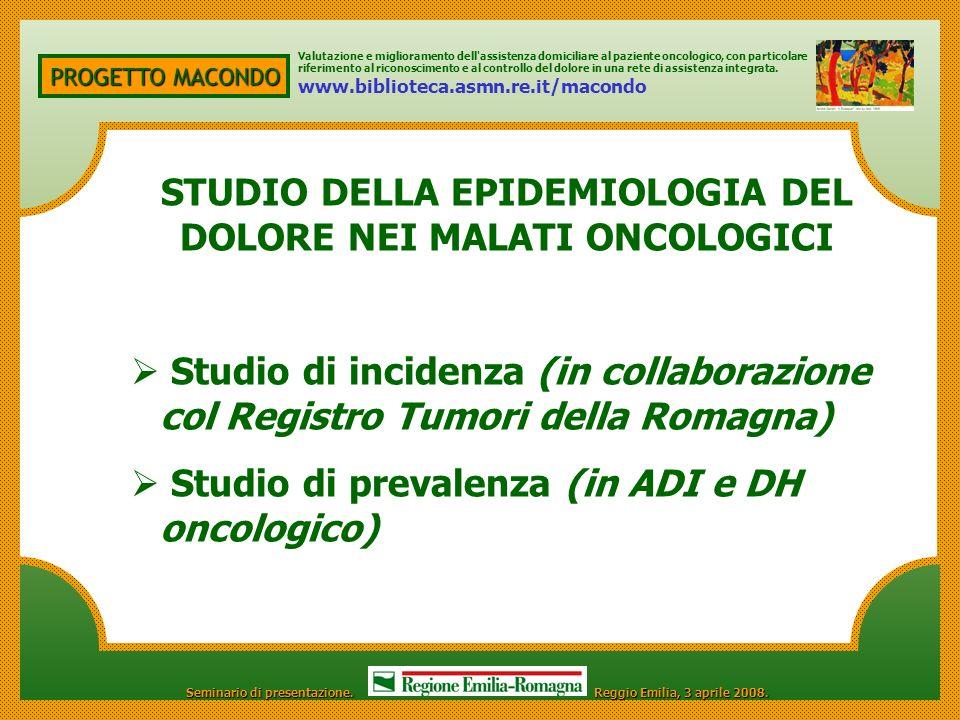 STUDIO DELLA EPIDEMIOLOGIA DEL DOLORE NEI MALATI ONCOLOGICI