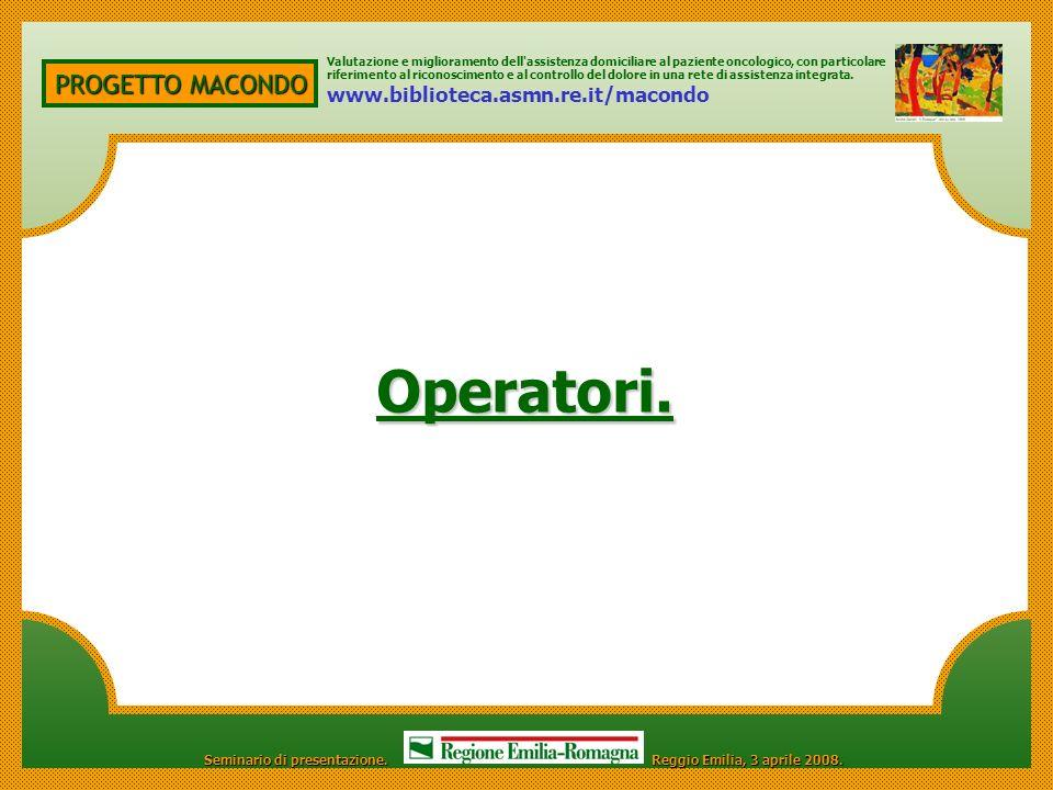 Operatori. PROGETTO MACONDO www.biblioteca.asmn.re.it/macondo