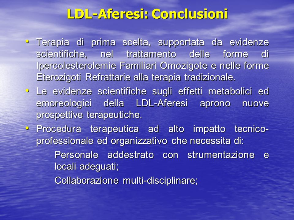 LDL-Aferesi: Conclusioni