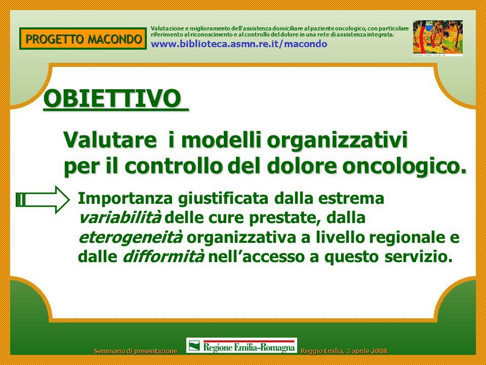 OBIETTIVO Valutare i modelli organizzativi