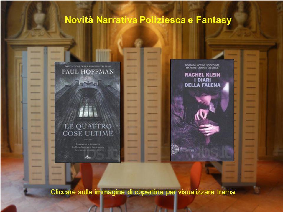 Novità Narrativa Poliziesca e Fantasy