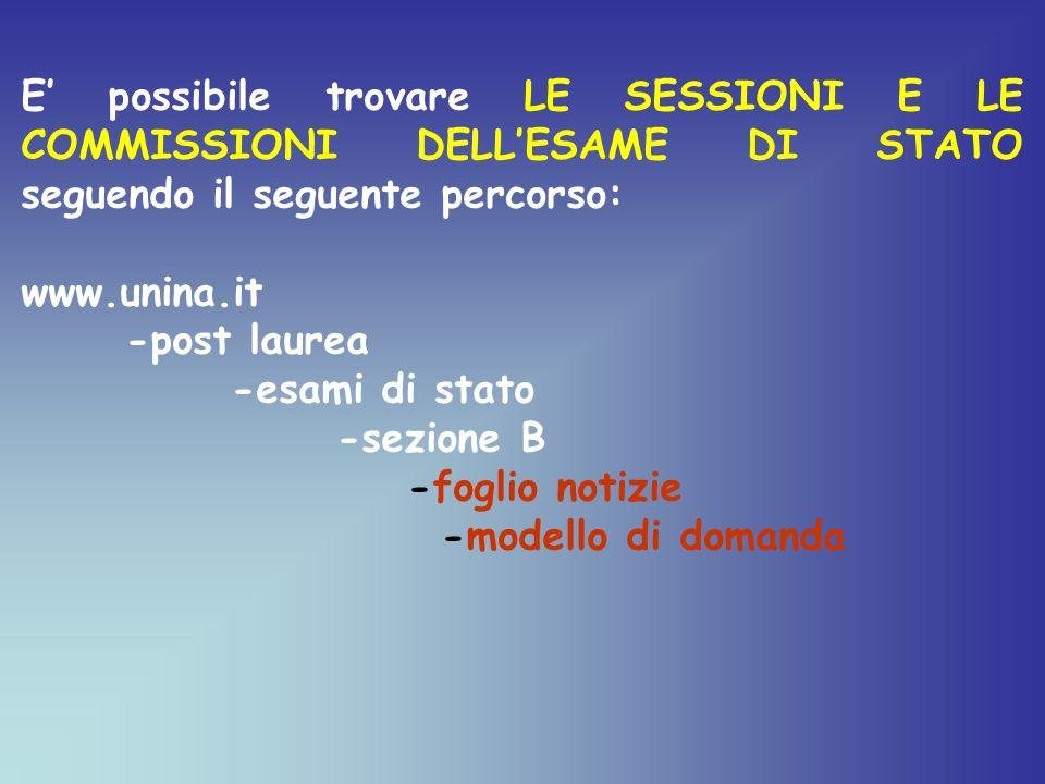 E' possibile trovare LE SESSIONI E LE COMMISSIONI DELL'ESAME DI STATO seguendo il seguente percorso: