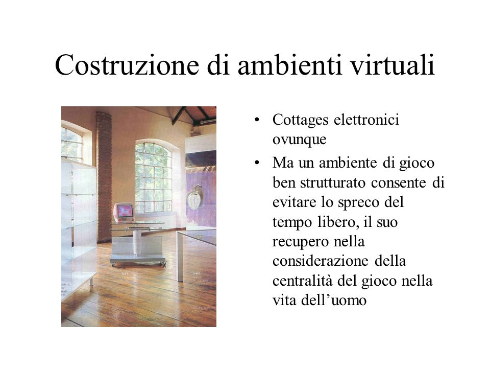 Costruzione di ambienti virtuali