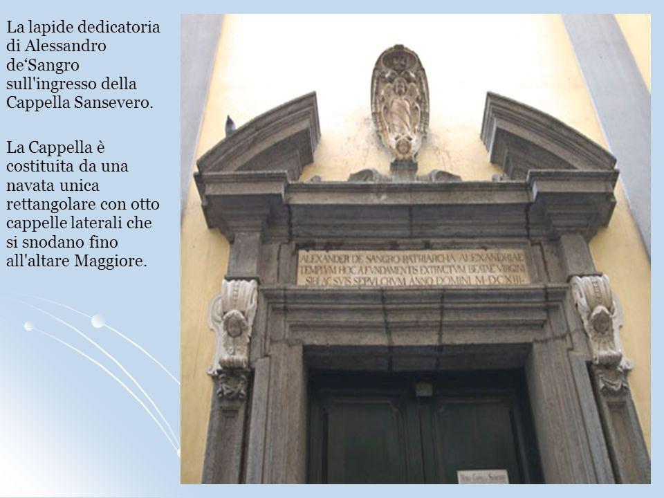 La lapide dedicatoria di Alessandro de'Sangro sull ingresso della Cappella Sansevero.