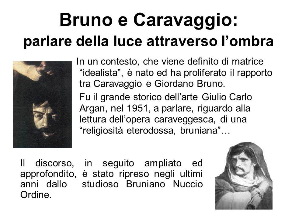 Bruno e Caravaggio: parlare della luce attraverso l'ombra