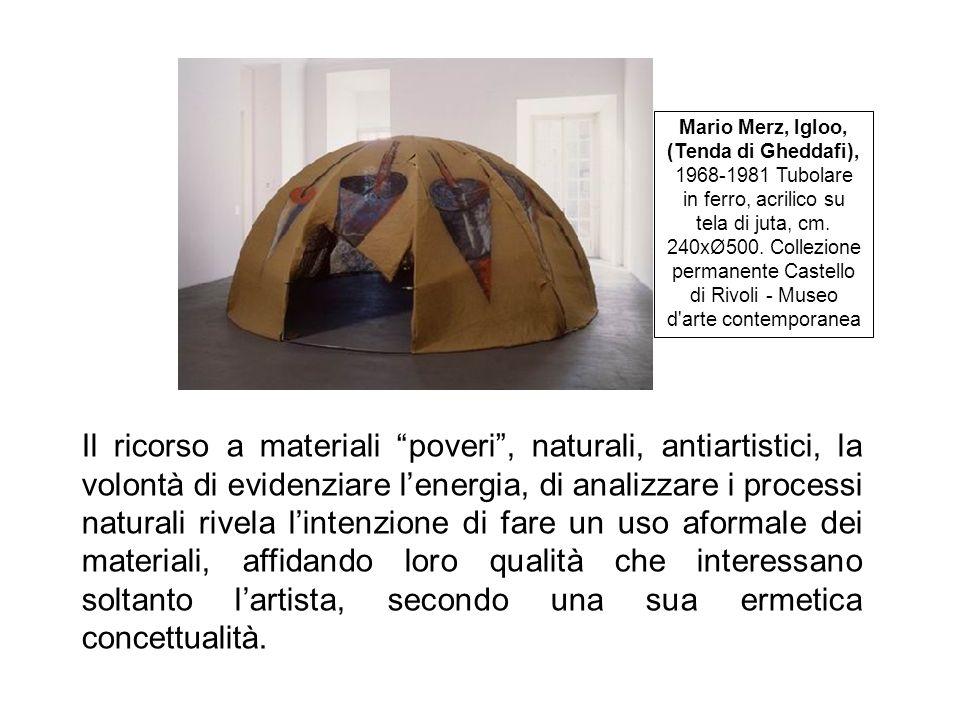 Mario Merz, Igloo, (Tenda di Gheddafi), 1968-1981 Tubolare in ferro, acrilico su tela di juta, cm. 240xØ500. Collezione permanente Castello di Rivoli - Museo d arte contemporanea