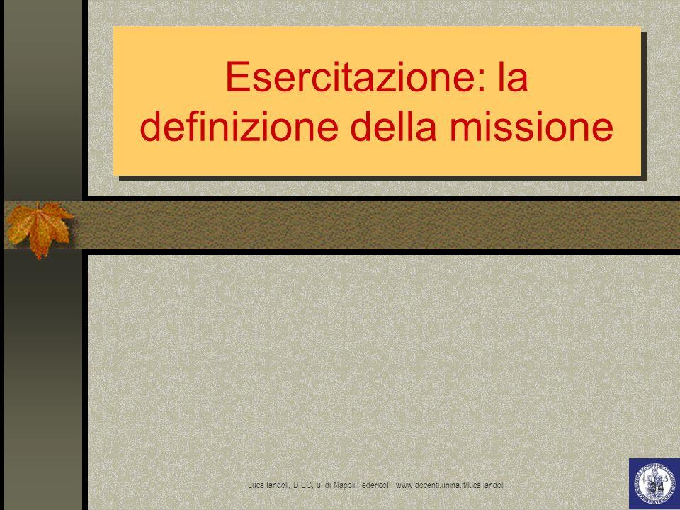 Esercitazione: la definizione della missione