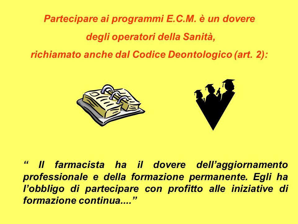 Partecipare ai programmi E.C.M. è un dovere