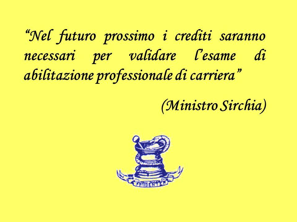 Nel futuro prossimo i crediti saranno necessari per validare l'esame di abilitazione professionale di carriera