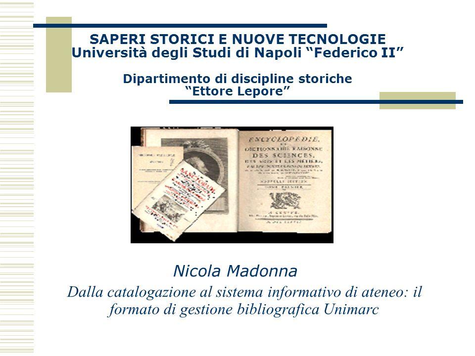 SAPERI STORICI E NUOVE TECNOLOGIE Università degli Studi di Napoli Federico II Dipartimento di discipline storiche Ettore Lepore