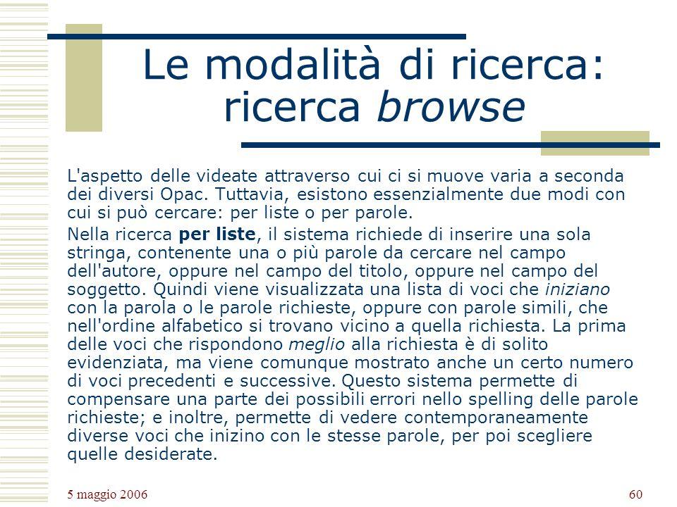Le modalità di ricerca: ricerca browse