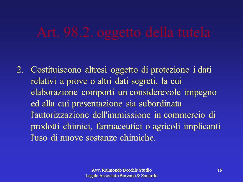 Art. 98.2. oggetto della tutela