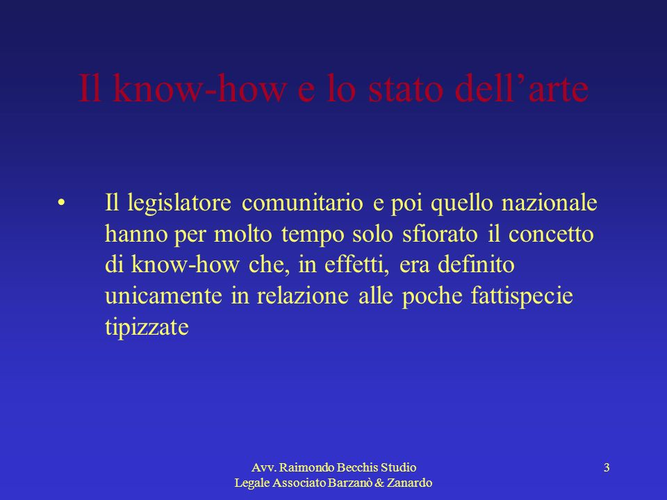Il know-how e lo stato dell'arte
