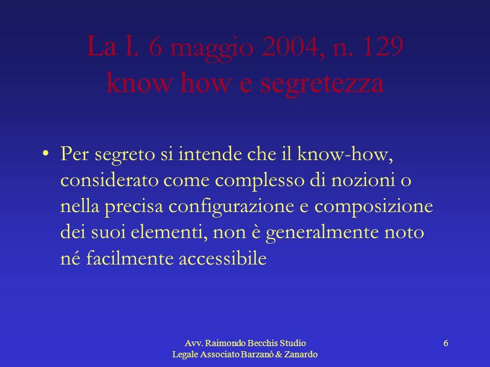 La l. 6 maggio 2004, n. 129 know how e segretezza