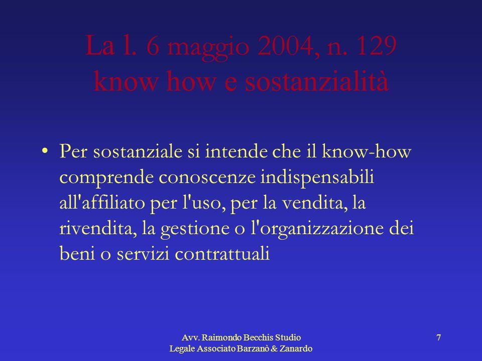 La l. 6 maggio 2004, n. 129 know how e sostanzialità