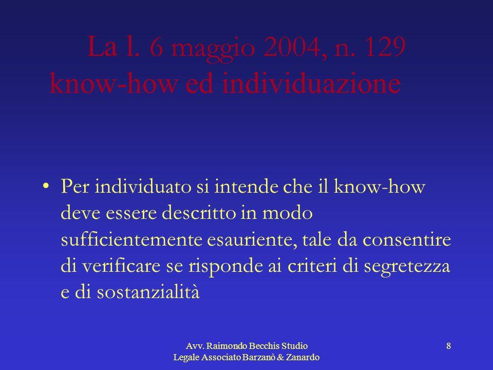 La l. 6 maggio 2004, n. 129 know-how ed individuazione