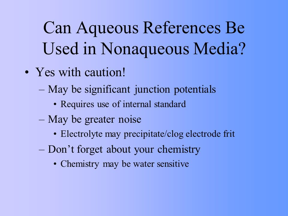 Can Aqueous References Be Used in Nonaqueous Media