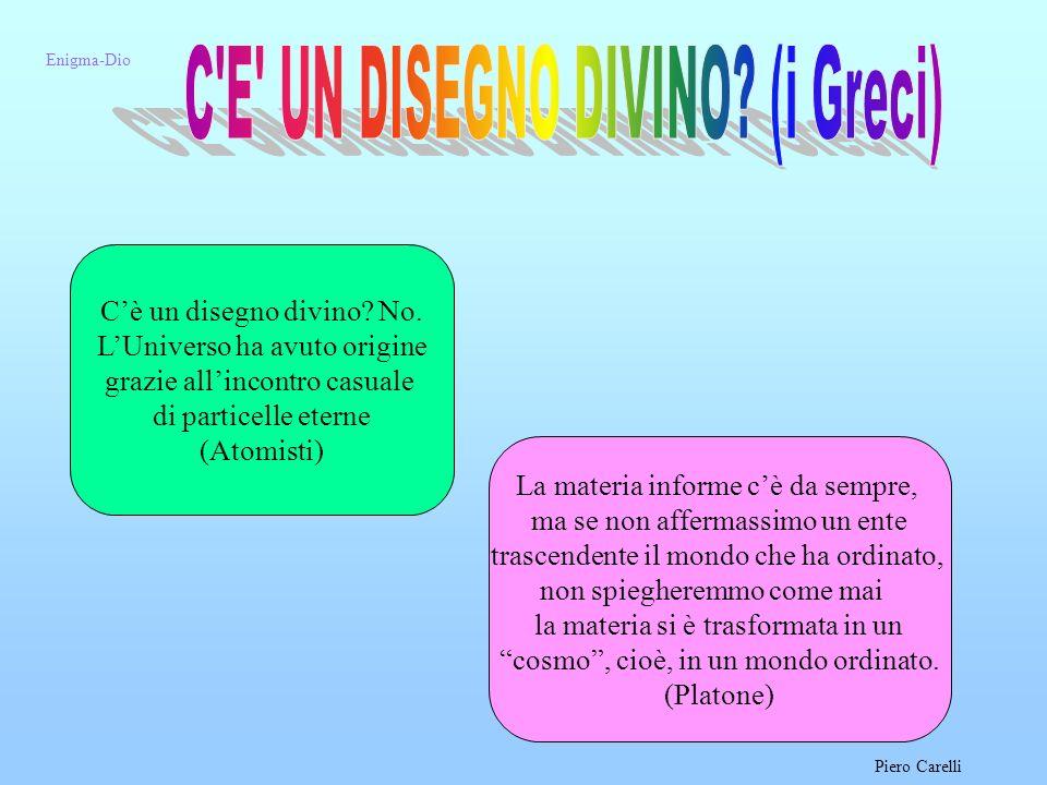 C E UN DISEGNO DIVINO (i Greci)
