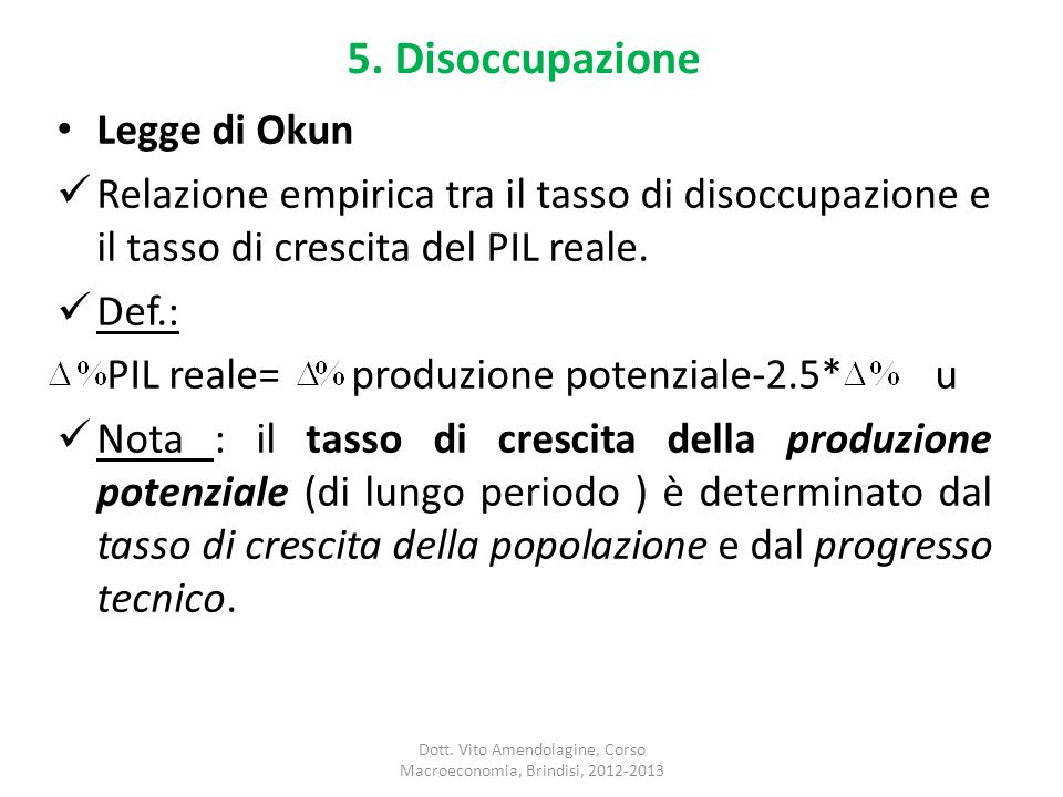 Dott. Vito Amendolagine, Corso Macroeconomia, Brindisi, 2012-2013