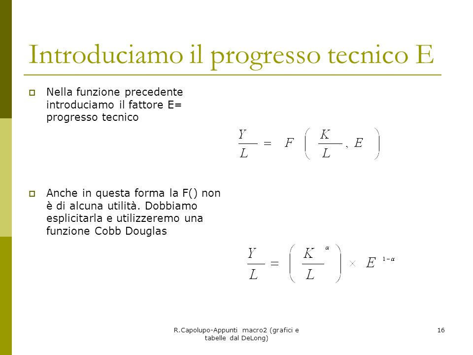 Introduciamo il progresso tecnico E