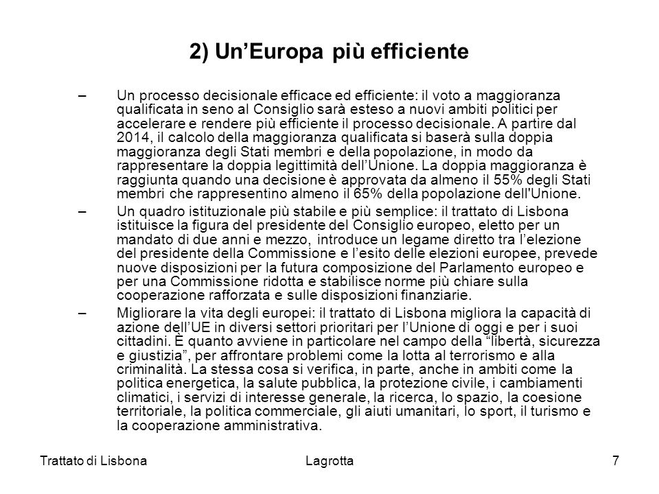 2) Un'Europa più efficiente