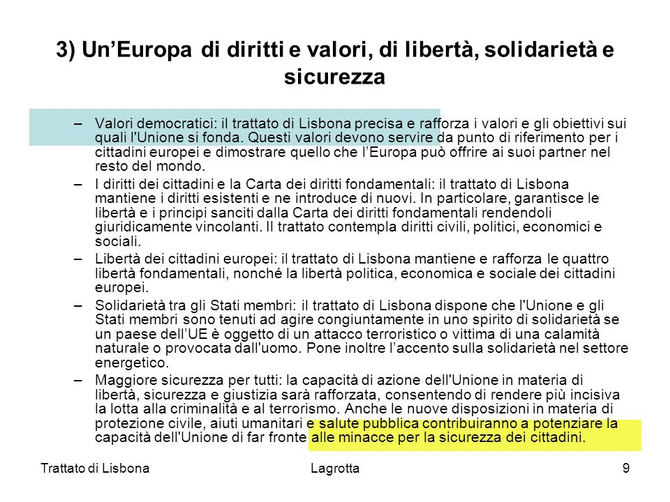 3) Un'Europa di diritti e valori, di libertà, solidarietà e sicurezza
