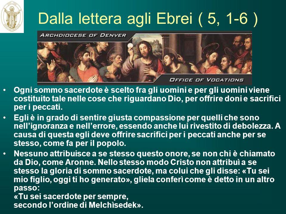 Dalla lettera agli Ebrei ( 5, 1-6 )