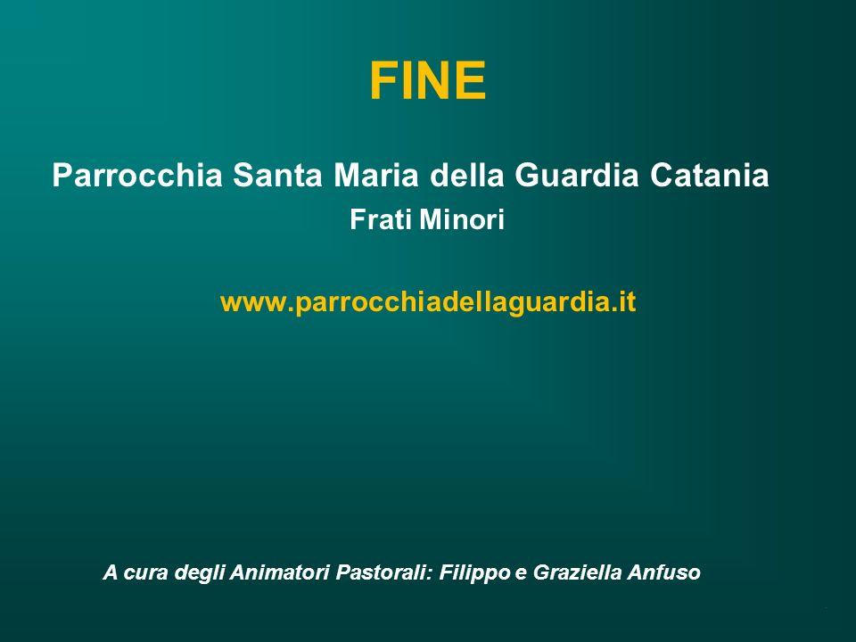 FINE Parrocchia Santa Maria della Guardia Catania Frati Minori