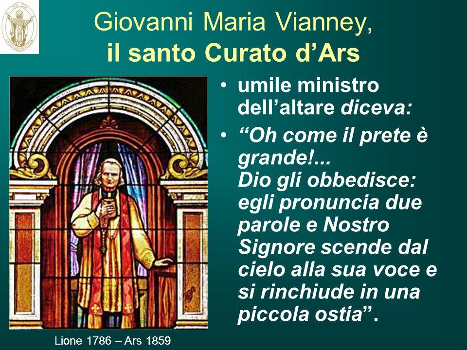 Giovanni Maria Vianney, il santo Curato d'Ars